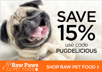 Save 15% On All Orders! Use code PUGDELICIOUS 7/1-7/15/16 at RawPawsPetFood.com