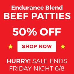 50% Off Endurance Blend Patties - Ends 6/8