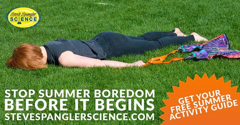 Stop Summer Boredom Before It Begins!