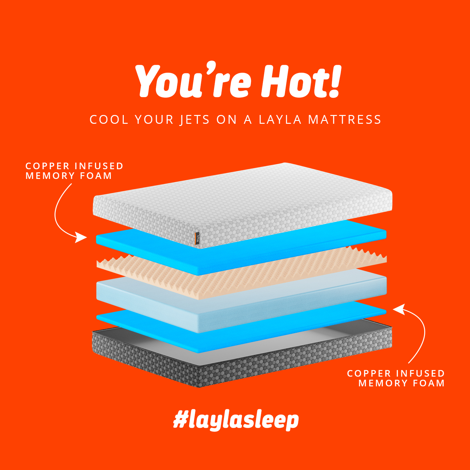 Cool your jets with a Layla Mattress.