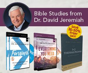 Bible Studies from Dr. David Jeremiah