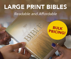 Large Print Outreach Bibles - Bulk Pricing!