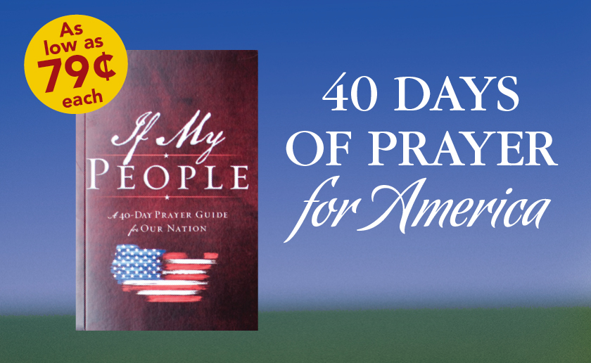 40 Days of Prayer for America - If My People Pray