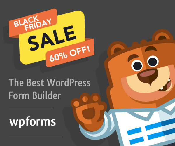 WPForms Black Friday Discount Sale 2020: Save 60% 🔥🔥 1