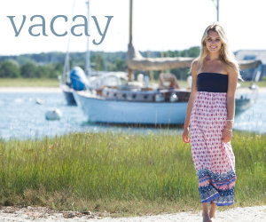 Vacay Nantucket Collection