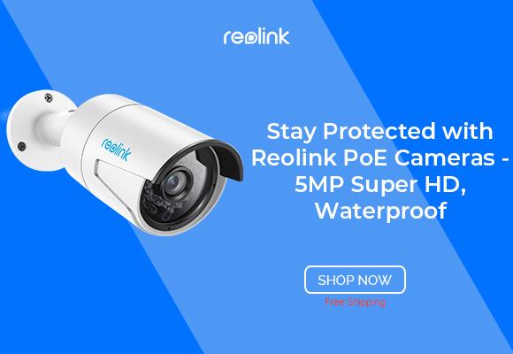 Reolink PoE Cameras