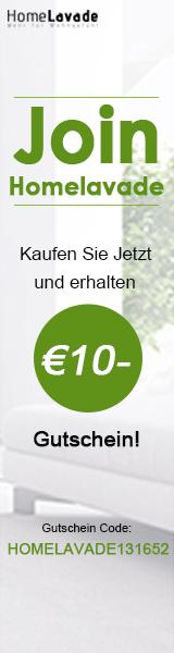 Kaufen Sie jetzt bei Homelavade und erhalten den 10- EUR Gutschein