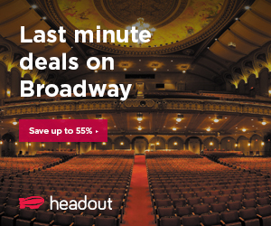 Get Last-Minute Discounts upto 55% on the best Broadway Shows. Book Now on Headout!