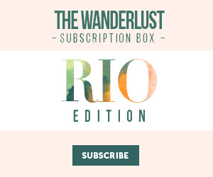 The Wanderlust Subscription Box Rio Edition