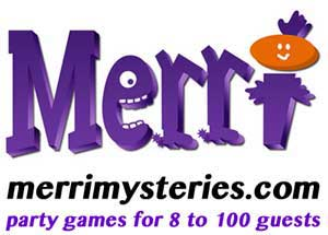 Merri Mysteries - party games for 8 to 100 guests