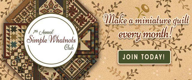 7th Annual Simple Whatnots Club from Fat Quarter Shop