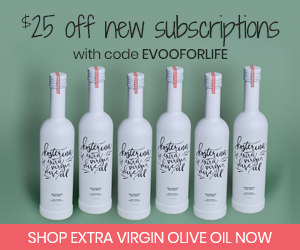$25 off new subscriptions with code EVOOFORLIFE at Kosterina.com