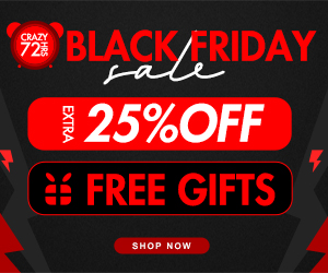 Buy 1 Get 1 Free, Crazy 72 Hours, Extra 25% OFF, Free Gifts, Black Friday Super Sale