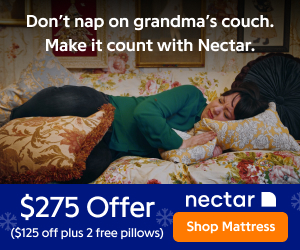 Don't nap on grandma's couch. Make it count with Nectar. $275 off