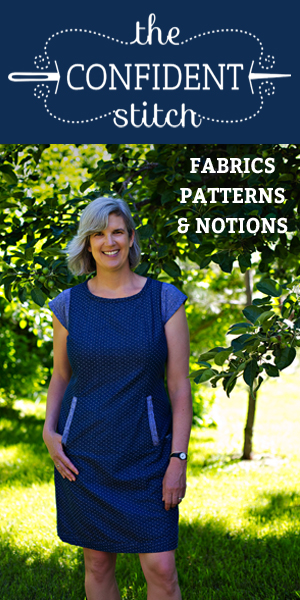 The Confident Stitch - Fabrics, Patterns & Notions