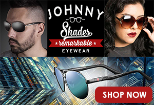 Johnny Shades. Remarkable Eyewear. Shop now at Johnnyshades.com