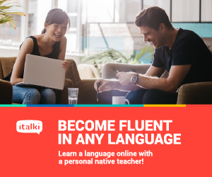 become fluent in any language visit italki.com