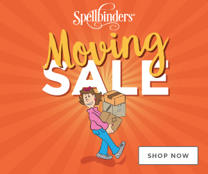 Spellbinders Moving sale