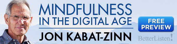 Jon Kabat-Zinn meditation and mindfulness in the digital age