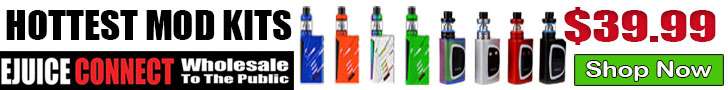 Hottest New Mod Kits $39.99 Ejuice Connect