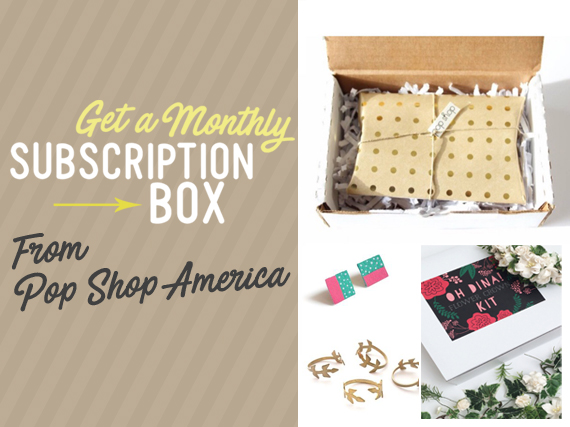Shop Monthly Handmade Subscription Boxes at Pop Shop America