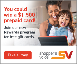 Shoppers Voice Banner shows a couple sitting together on a sofa looking at a magazine together Text reads: Want to win a $500 prepaid card? Plus get coupons samples and tailor-made rewards? Button reads Take Survey Shoppers Voice