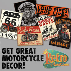 Retro Planet offers a great selection of home decor and gift items for all motorcycle enthusiasts.  Avid riders will appreciate our metal signs, gifts and other motorcycle themed decor and giftware.