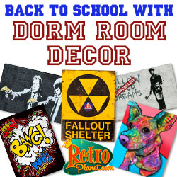 Decorate the dorm room with some truly unique and fun Metal Signs and Wall Decals