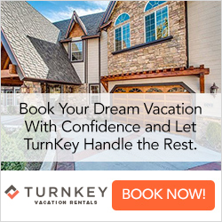 Book Your Dream Vacation and let TurnKey Handle the Rest