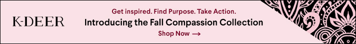 Get INSPIRED - find PURPOSE - take ACTION.  Introducting K-DEER's Fall Compassion Collection.  Available for a Limited Time Only at K-DEER.com