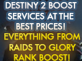 Destiny 2 Boost Service At The Best Prices! Everything from raids to glory rank boost!