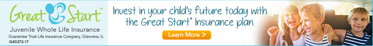 Invest In Your Child's Future Today With the Great Start Insurance Plan
