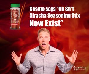 Sriracha Stix Cosmo