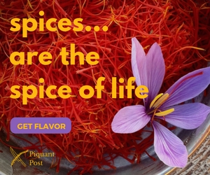 Spices Are the Spice of Life - Piquant Post