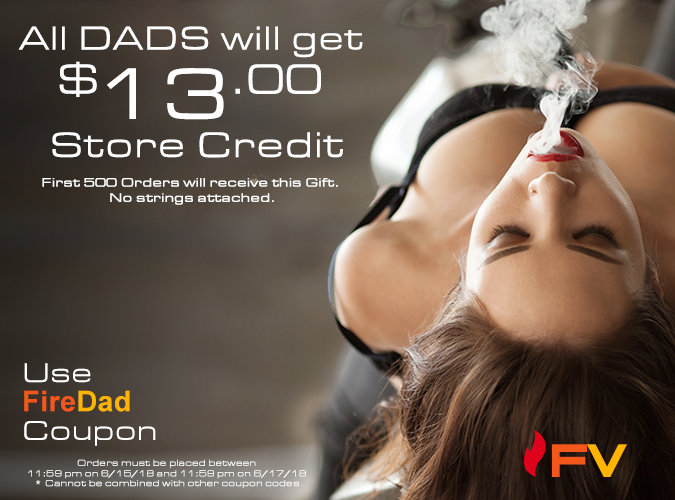 $13.00 Store Credit first 500 orders Father's Weekend