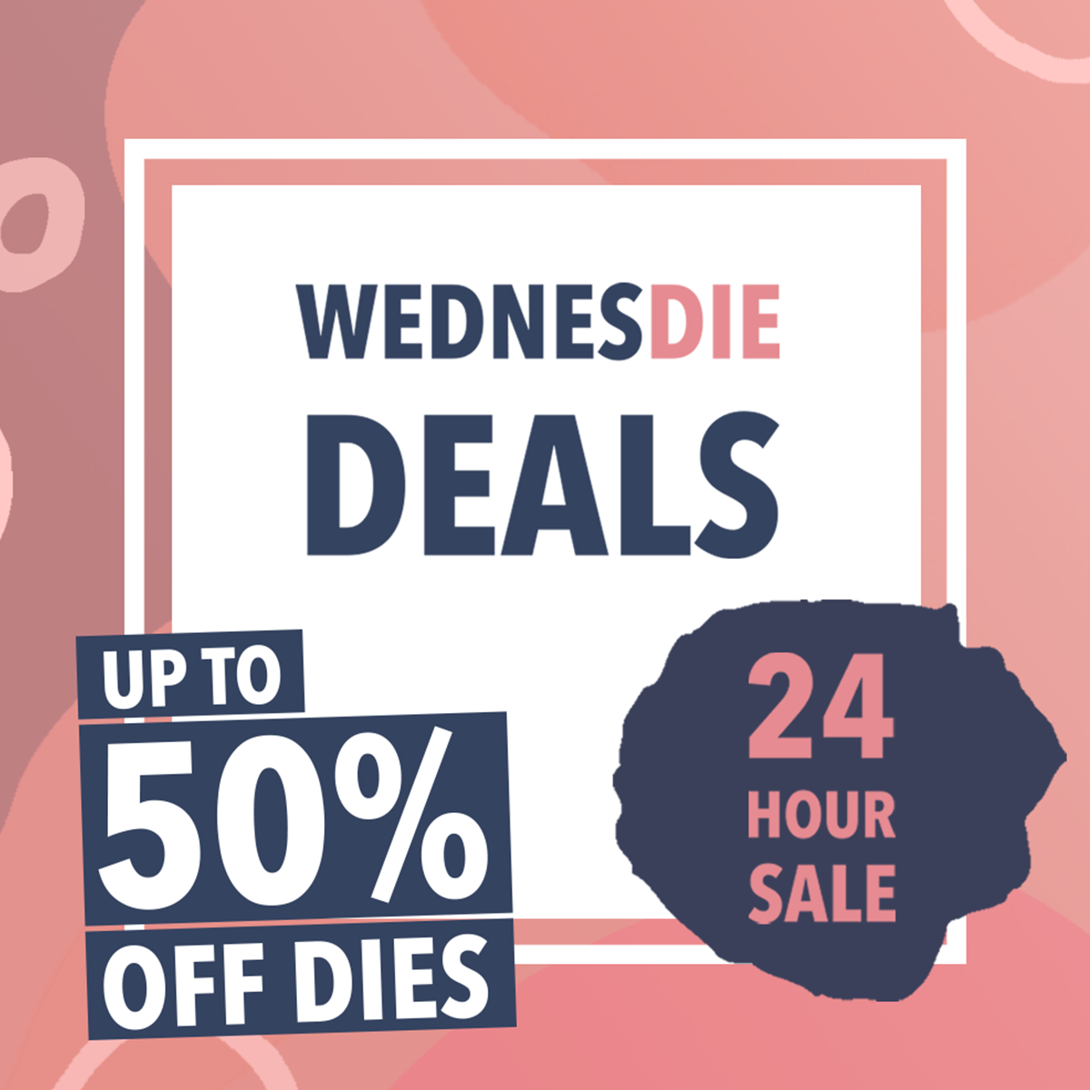 WednesDIE Deals