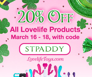 """""""St Patrick's Day"""" 20% off all Lovelife Toys Sale"""