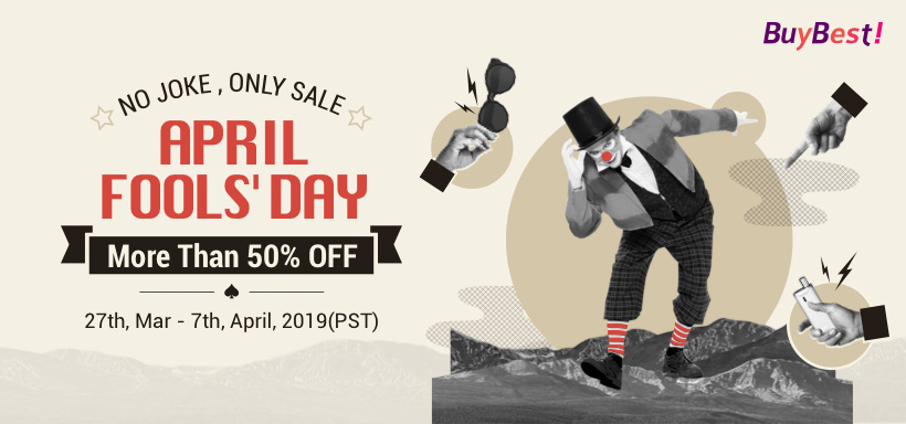 Buybest April Fool's Day  More Than 50% OFF