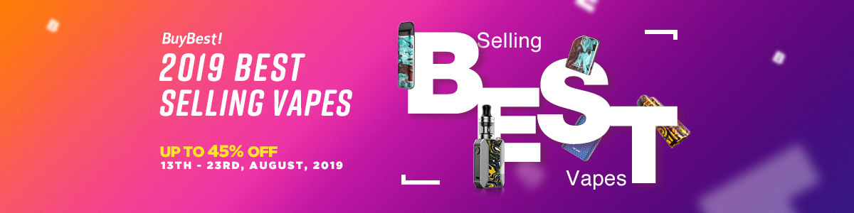 2019 Best Selling Vapes