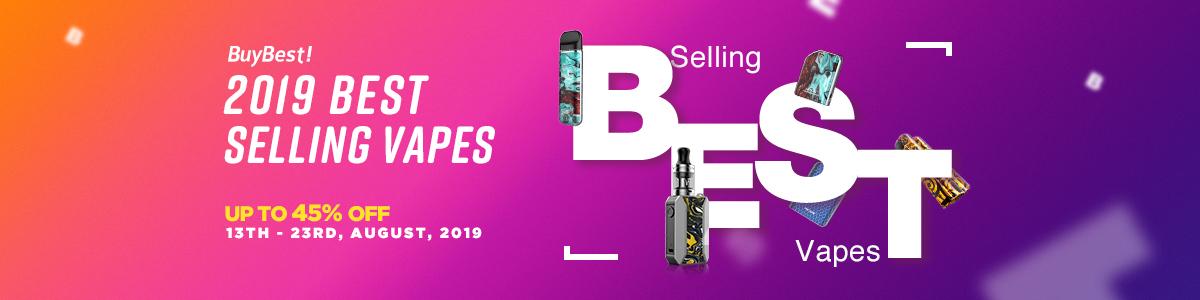 2019 Best Selling Vapes