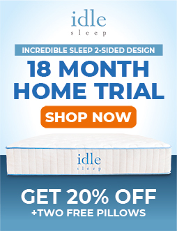 Idle Sleep Flippable Design 18 Month Home Trial - Shop Now and Get 30% off plus Two Free Pillows!