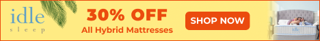 50% OFF Foams & 30% OFF Hybrids and Accessories