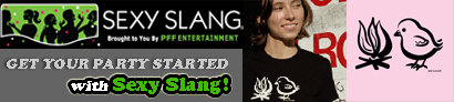 Sexy Slang. Get the party started!