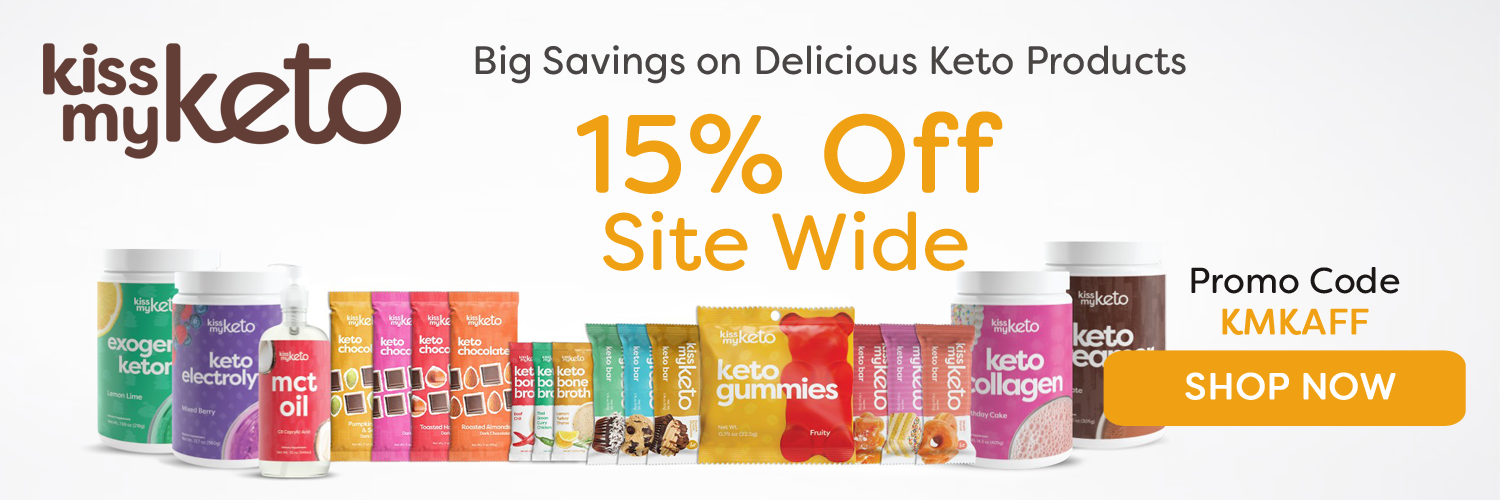 kissmyketo.com Save 15% OFF Site Wide, Use Code: KMKAFF