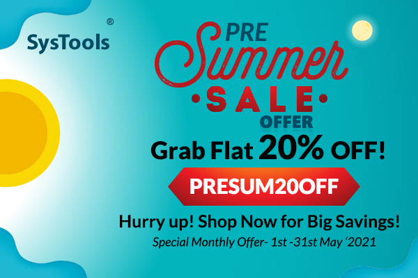 Grab FLAT 20% OFF On SysTools Pre Summer SALE: Shop Now For Big Savings!