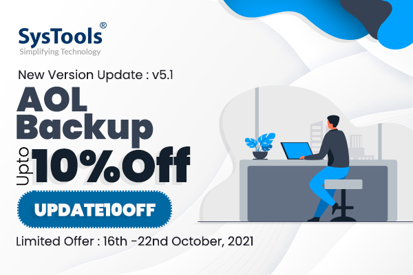 """[10% OFF] On """"SysTools AOL Backup"""" New Version Launch: 5.1, Coupon Inside!"""