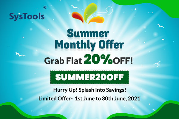 """NewsletterBanner 08 - FLAT 20% OFF On """"SysTools Summer Monthly Offer"""": Shop Now For Big Savings!"""