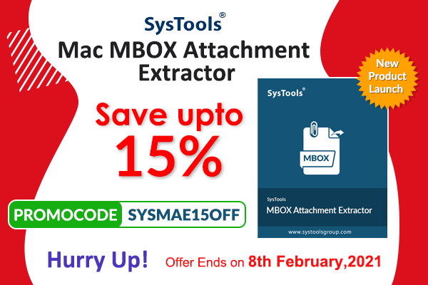 Save Up To 15% On SysTools New Product Launch: Mac MBOX Attachment Extractor