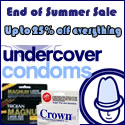 End of Summer Sale at Undercover Condoms