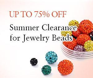 Up to 75% OFF on Jewelry Beads & Findings, ends on Jul 25th, 2018 PST